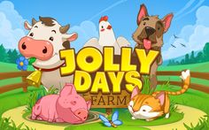 Jolly Days Farm https://play.google.com/store/apps/details?id=com.herocraft.game.free.jollydaysfarm