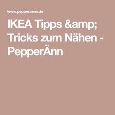 IKEA Tipps & Tricks zum Nähen - PepperÄnn