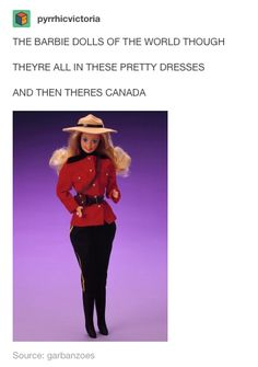 When Canada had the best Barbie doll. No Barbie. Canada Funny, O Canada, Canada Jokes, Really Funny, The Funny, Barbie Tumblr, Meanwhile In Canada, Canadian Things, Funny Tumblr Posts