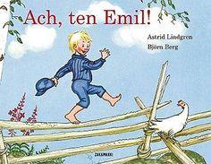 Emil- Astrid Lindgren  o niesfornym chłopcu