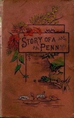 """""""The Adventures Of A Penny"""" (1865) Published By George Routledge & Sons"""