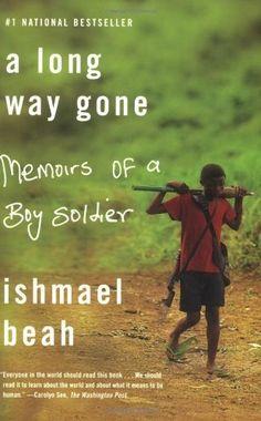 A Long Way Gone: Memoirs of a Boy Soldier by Ishmael Beah, http://www.amazon.com/dp/0374531269/ref=cm_sw_r_pi_dp_VdX6pb1E06BP7