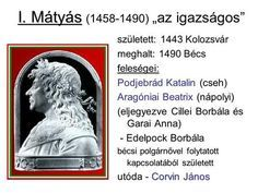 """I. Mátyás ( ) """"az igazságos"""""""