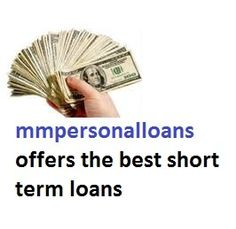 mmpersonalloans offers the best short term loans, with fast and easy loan application process http://www.mmpersonalloans.com/short-term-loans/