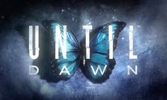 Review: Until Dawn - EExpoNews