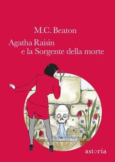 Agatha Raisin e la sorgente della morte, di M.C. Beaton