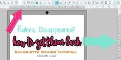 Silhouette Studio Ruler Disappeared! How to Get It Back ~ Silhouette School