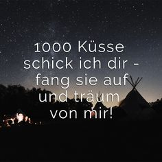 guten morgen I send you 1000 kisses catch them and dream of me! I send you 1000 kisses catch them and dream of me! Restoration Hardware Teen, Forget Me Not Tattoo, Romantic Texts, Distance Love, I Sent You, Good Morning Good Night, Positive Quotes, Love Quotes, About Me Blog