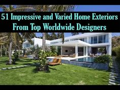 51 Impressive and Varied Home Exteriors From Top Worldwide Designers