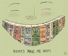 Books make me happy.