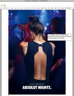 Ad for Absolut vodka indicating night life- woman dancing in club, navy blue dress. Exposed back shows shape of Absolut bottle. Gives impression that Absolut nights are fun, sexy and exciting Creative Advertising, Ads Creative, Creative Posters, Advertising Poster, Advertising Campaign, Advertising Design, Marketing And Advertising, Product Advertising, Advertising Ideas