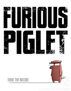 Furious Piglet by *jollyjack on deviantART