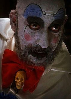 Captain Spaulding, the only clown that doesn't creep me out!!!