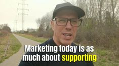 Marketing is Supporting