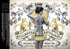 mybeerbuzz.com - Bringing Good Beers & Good People Together...: Stillwater Artisanal - Gose Gone Wild 22oz Bottles...