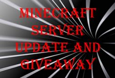 Minecraft Server Update and Giveaway Info