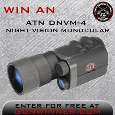 ENDS TOMORROW NIGHT 12-31 Enter to win an ATN Night Vision Monocular from GunWinner