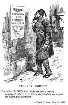 Caricature from Punch magazine, dated November 28, 1896. It shows Sultan Abdul Hamid II in front of a poster which announces the reorganisation of the Ottoman Empire. The empire's value is estimated at 5 million pounds. Russia, France and England are listed as the directors of the reorganization. The caricature refers to the weakness of the Ottoman Empire at the time.