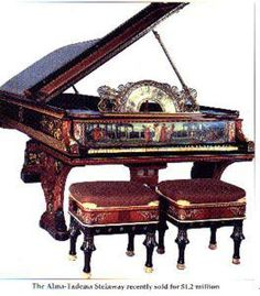 Alma-Taderma Steinway - sold for one point two million - highest price ever paid for a piano to date.