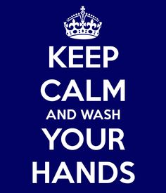 Keep Calm and Wash Your Hands - great for a doctor or dentist's office wash room.