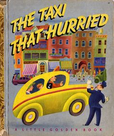 Tibor Gergely-a little golden book-The Taxi That Hurried