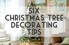 Six Christmas Tree Decorating Tips | happy together