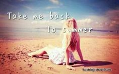 Take Me Back to Summer