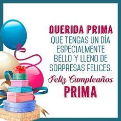 Imágenes de cumpleaños para una PrimaImágenes de cumpleaños para una Prima Spanish Birthday Wishes, Happy Birthday Ecard, Happy Birthday Wishes Images, Happy Birthday Sister, Birthday Images, Birthday Greetings, Birthday Cards, Happy B Day, Mary