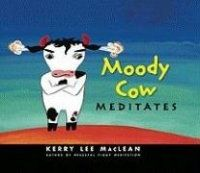Kirja: Moody Cow Meditates