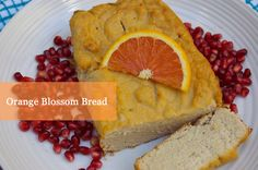 SCD Orange Blossom Bread (*Substitute freshly squeezed OJ for orange blossom water & use honey for sweetener...)