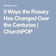 5 Ways the Rosary Has Changed Over the Centuries   ChurchPOP