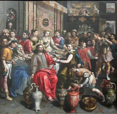 """Marriage at Cana by Maerten de Vos. """"Jesus said to the servants, 'Fill the jars with water'; so they filled them to the brim. Then he told them, 'Now draw some out and take it to the master of the banquet.' They did so, and the master of the banquet tasted the water that had been turned into wine.... What Jesus did here in Cana of Galilee was the first of the signs through which he revealed his glory; and his disciples believed in him."""" John 2:7-9, 11"""