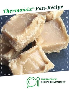 Recipe Real Scottish Tablet by Lianeb, learn to make this recipe easily in your kitchen machine and discover other Thermomix recipes in Desserts & sweets. Sweets Recipes, Apple Recipes, Scottish Tablet, Tablet Recipe, 5 Recipe, Christmas Cooking, Recipe Community, Candy Apples, Vegan Desserts