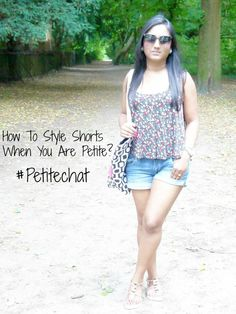 How to Style Shorts When You are Petite?