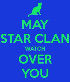 MAY STAR CLAN WATCH OVER YOU - KEEP CALM AND CARRY ON Image ...