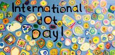 Kenwood 1st & 2nd grade will celebrate #InternationalDotDay on September 15th with their watercolor dots! #DotDay International Dot Day, Self Discovery, Make Your Mark, Teaching Reading, 50th, Kindergarten, September, Watercolor, Activities