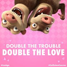 Gimme 'ssum sugar. Happy Valentine's Day from #IceAge #CollisionCourse.