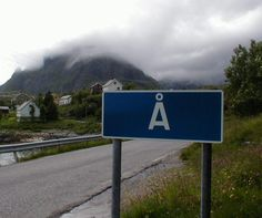 Å, Lofoten islands, Norway. Probably the shortest name of known on a village.