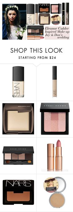 """""""Eleanor Calder Inspired Makeup - Jay and Dan's wedding"""" by elenaday ❤ liked on Polyvore featuring beauty, NARS Cosmetics, Hourglass Cosmetics, Bobbi Brown Cosmetics, Charlotte Tilbury, Max Factor and Benefit"""