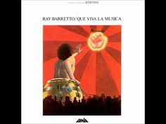 Ray Barretto - Que Viva La Musica (HQ Audio)