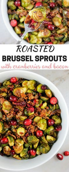 Roasted Brussel Sprouts with Cranberries & Bacon - perfect Christmas side dish!
