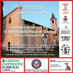 """Domenica 14 maggio si corre la 5^ edizione dei """"10mila della Pieve di Gussago"""" - http://www.gussagonews.it/10mila-pieve-gussago-maggio-2017/"""