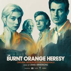Original Motion Picture Soundtrack for the action thriller film The Burnt Orange Heresy The score music was composed by Craig Armstrong. Dracula Tv, One And Only Ivan, Elizabeth Debicki, Soundtrack Music, Donald Sutherland, Powerful Art, Bridget Jones, Thriller Film, Film Base