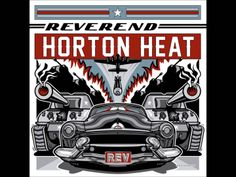 Reverend Horton Heat - Mad Mad Hearts