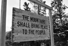 I always feel called to the mountains