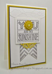 Gothdove Designs - Alison Barclay Stampin' Up! ® Australia : Stampin' Up! Australia - You Are My Sunshine Stamp