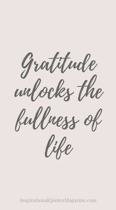 Inspirational Quote about Life and Gratitude - Visit us at InspirationalQuot... for the best inspirational quotes!