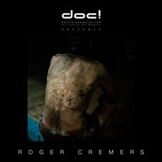 """doc! photo magazine presents:    """"Coal"""" by Roger Cremers  #2, pp. 85-105"""