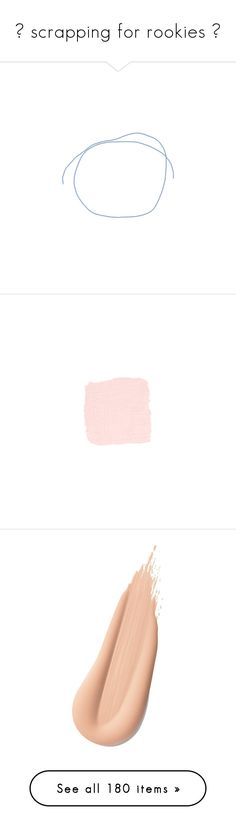 """""""⤜ scrapping for rookies ⤛"""" by madeliefjulia ❤ liked on Polyvore featuring fillers, tape, backgrounds, extras, scrapbook, scribbles, filler, doodle, drawings and paint"""