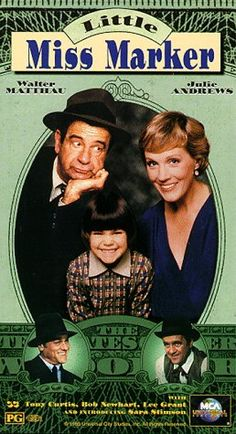 Directed by Walter Bernstein.  With Walter Matthau, Julie Andrews, Tony Curtis, Bob Newhart. Sorrowful Jones is a cheap bookie in 1930's. When a gambler leaves his daughter as a marker for a bet, he gets stuck with her. His life will change a great deal with her arrival and his sudden love for a woman also involved in gambling operations.